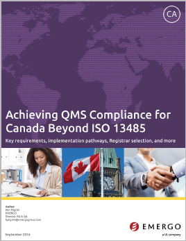 Download white paper - Achieving QMS Compliance for Canada Beyond ISO 13485