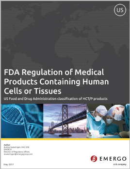 Download the white paper: FDA Regulation of Medical Products Containing Human Cells or Tissues