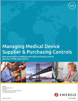 Download our free white paper on Managing Medical Device Supplier and Purchasing Controls
