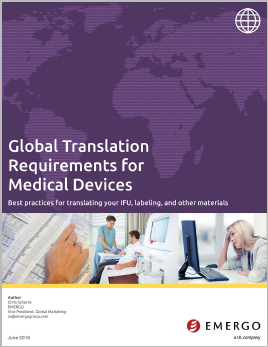 Download the white white paper: Global Translation Requirements for Medical Devices