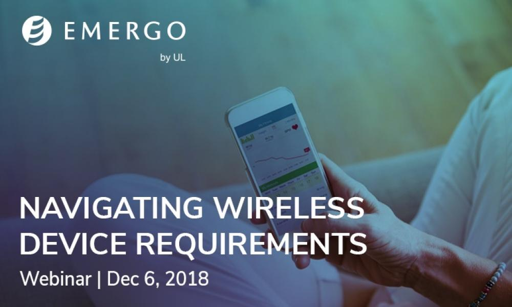 Emergo webinar - wireless device requirements 2019