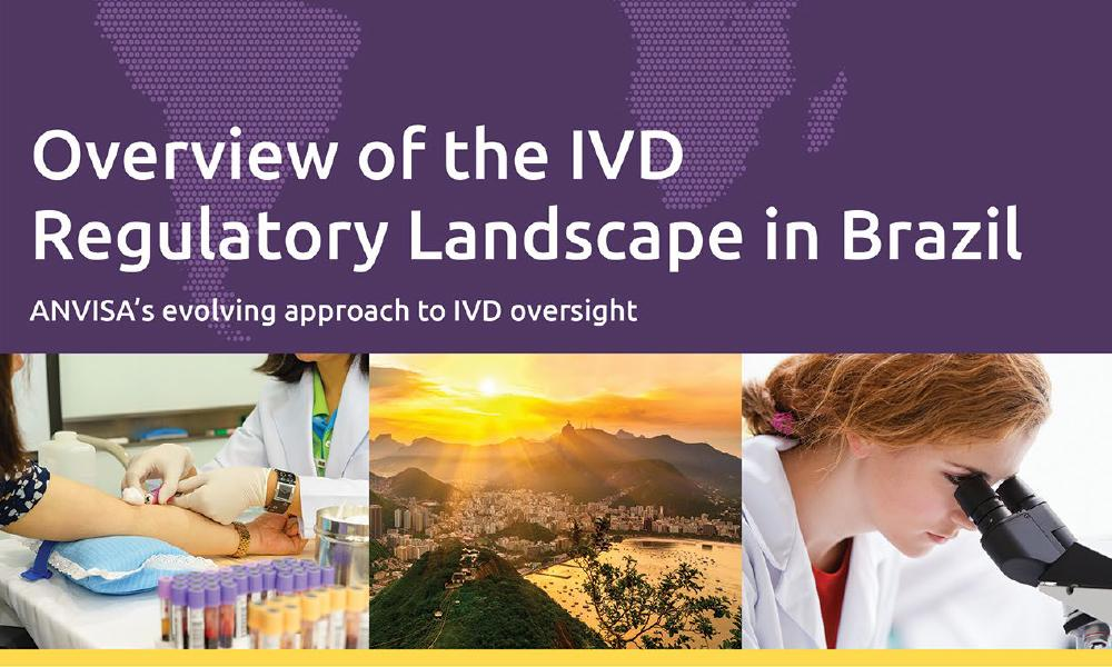Download our white paper: Overview of the IVD Regulatory Landscape in Brazil