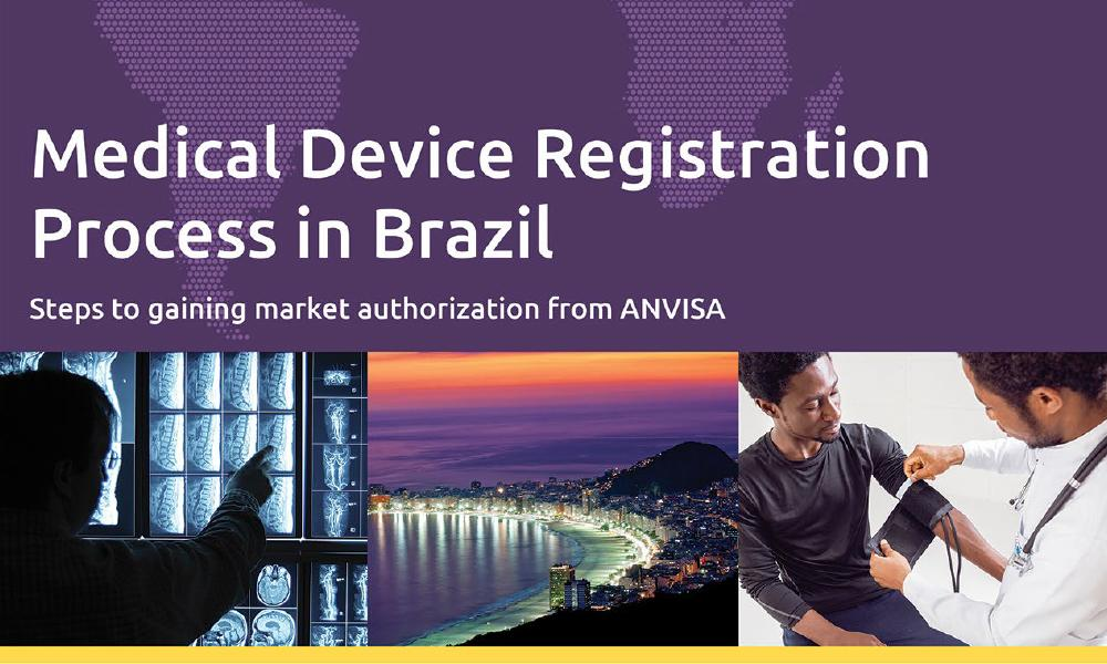 In this white paper, we'll answer your biggest questions about ANVISA medical device registration