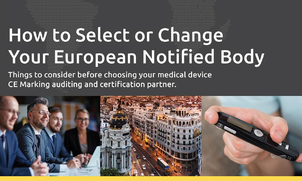 Download our free white paper on How to Select and Change a Notified Body in Europe