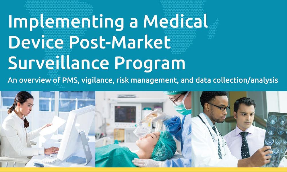 Download our white paper on mplementing a Medical Device Post-Market Surveillance Program