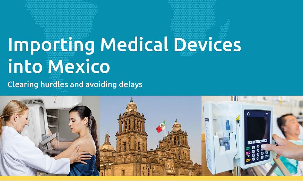 Download our white paper on Importing Medical Devices into Mexico