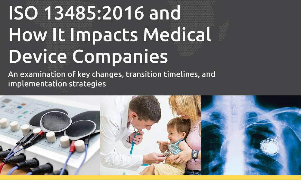 Download our white paper: How ISO 13485:2016 Impacts Medical Device Companies